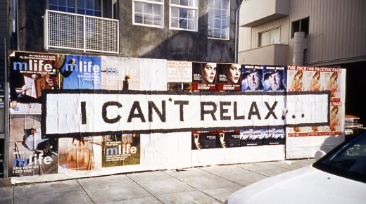 I CAN'T RELAX…
