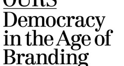 Democracy in the Age of Branding at Vera List Center