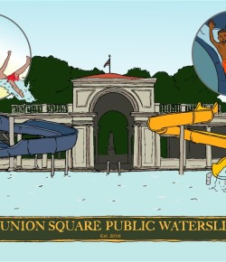 The Union Square Public Waterslides