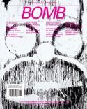 Bomb Magazine Cover