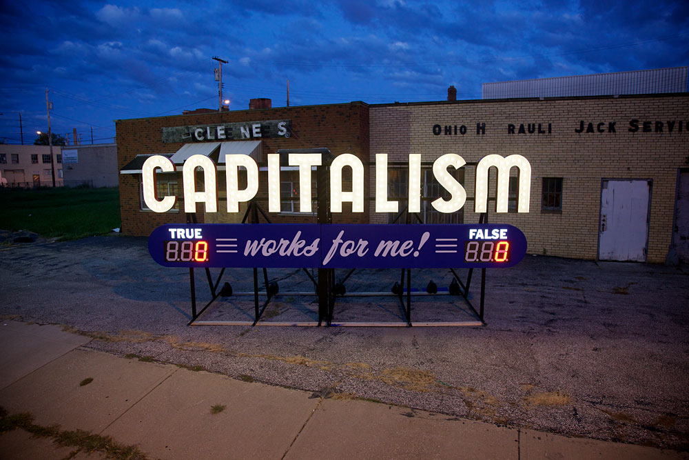 Capitalism Works For Me
