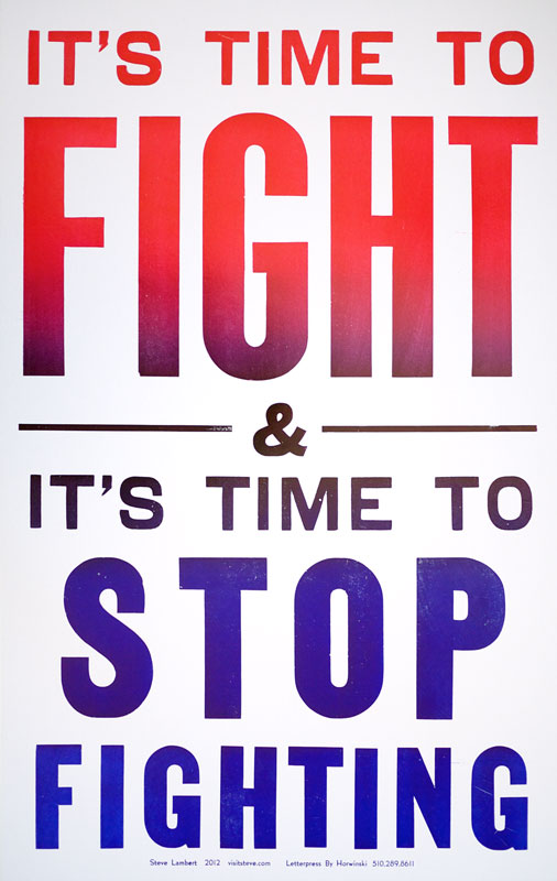 Steve Lambert Its Time to Fight – Letterpress Print photo