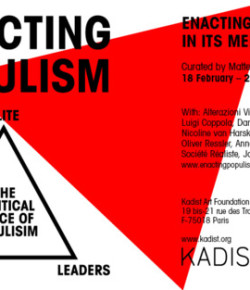 Enacting Populism opens Feb 17th in Paris