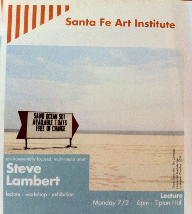 Santa Fe Art Institute Flyer Steve Lambert