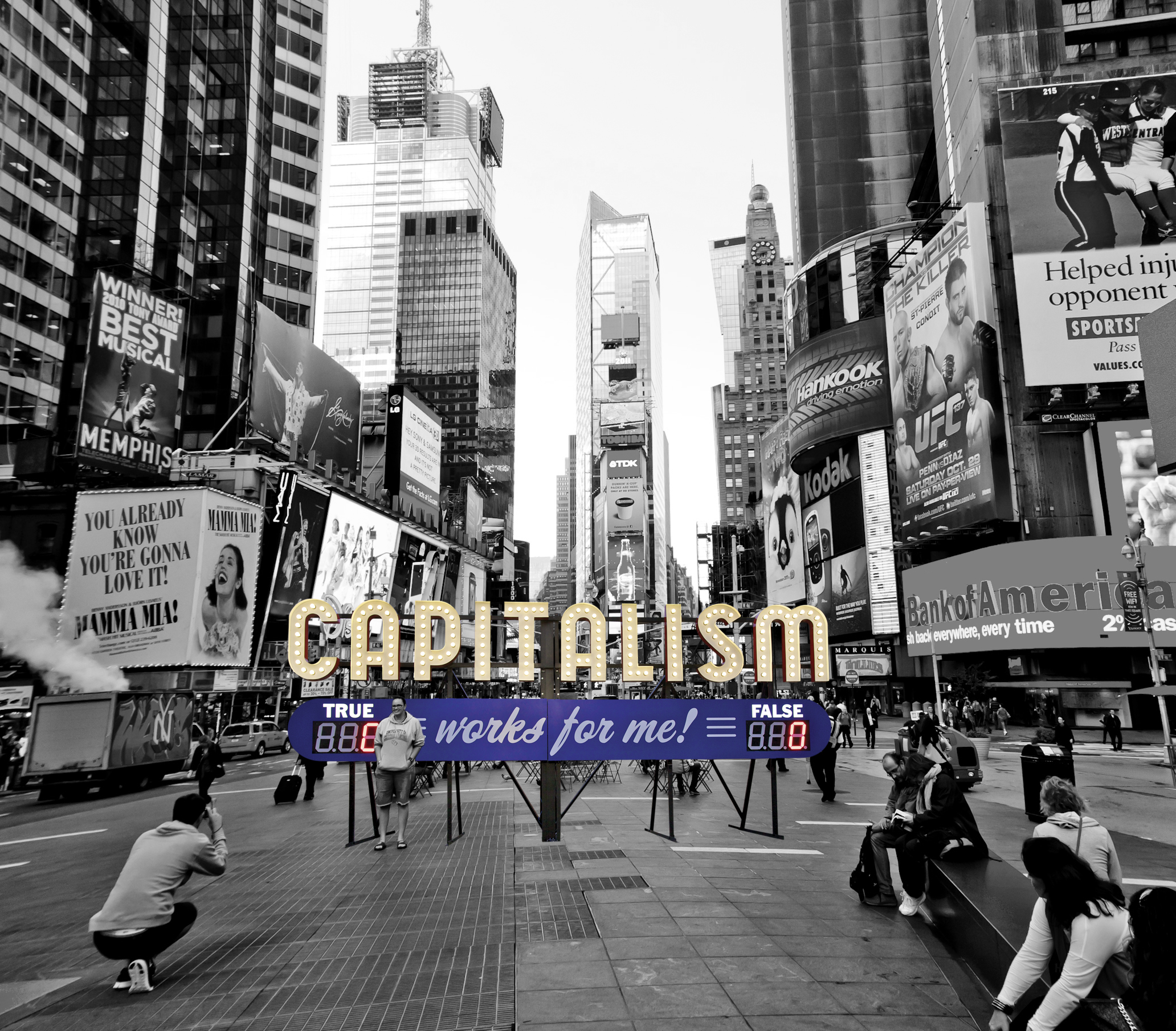 Capitalism Works For Me! True/False Times Square Steve Lambert