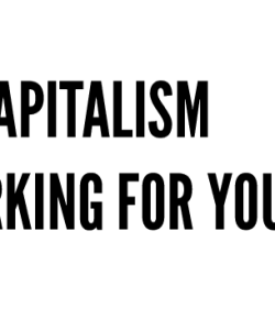 Creative Time Reports: Is Capitalism Working for You?