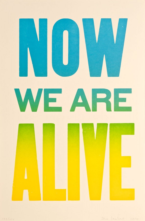 Now We Are Alive Steve Lambert