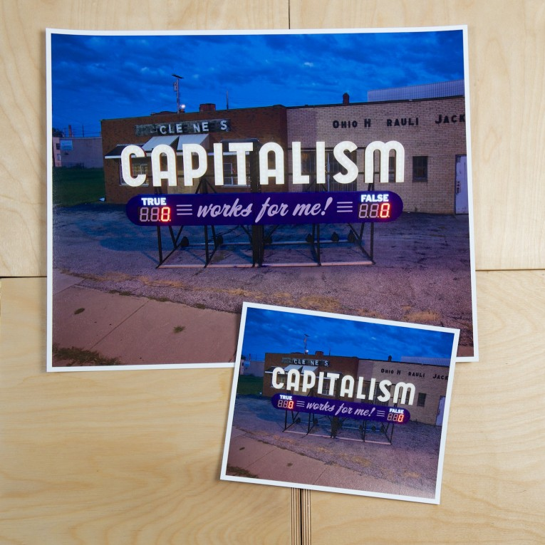 Steve Lambert Capitalism Works For Me! True/False prints