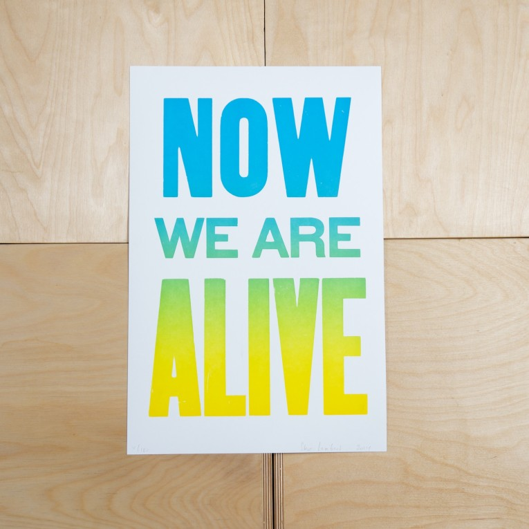 Steve Lambert Now We Are Alive print