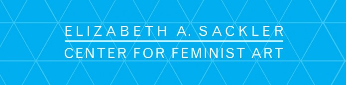 Elizabeth A. Sackler Center for Feminist Art
