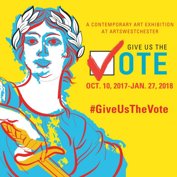 Give Us The Vote at Arts Westchester