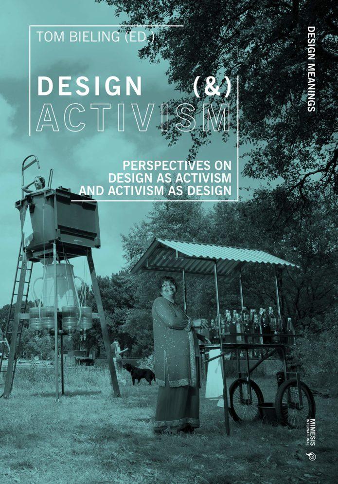 DESIGN (&) ACTIVISM Book cover